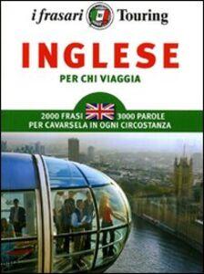 Foto Cover di Inglese per chi viaggia, Libro di  edito da Touring