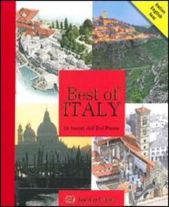 Best of Italy. 25 tesori del Bel Paese. Ediz. bilingue