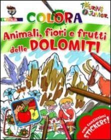 Antondemarirreguera.es Animali fiori e frutti delle Dolomiti. Con stickers. Ediz. illustrata Image
