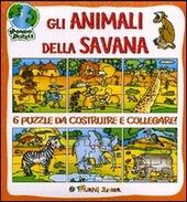 Gli animali della savana. Libro puzzle