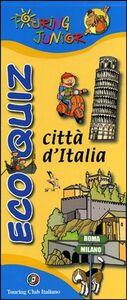 Libro Eco quiz. Città d'Italia
