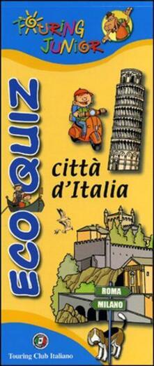 Daddyswing.es Eco quiz. Città d'Italia. Ediz. illustrata Image