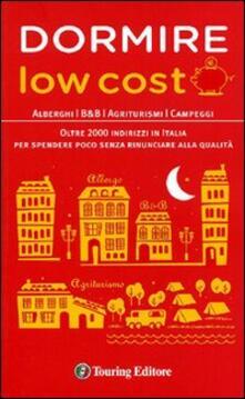 Ilmeglio-delweb.it Dormire low cost. Alberghi, B&B, agriturismi, campeggi: oltre 2000 indirizzi in Italia per spendere poco senza rinunciare alla qualità Image