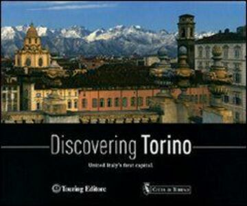 Libro Discovering Torino. United Italy's first capital