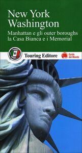 Foto Cover di New York, Washington. Con guida alle informazioni pratiche, Libro di  edito da Touring