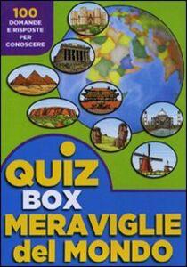 Foto Cover di Meraviglie del mondo. 100 domande e risposte per conoscere, Libro di  edito da Touring Junior