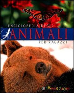 Enciclopedia degli animali per ragazzi. Ediz. illustrata