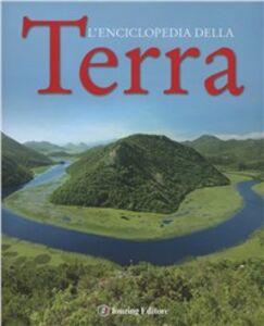 Foto Cover di Enciclopedia della Terra, Libro di  edito da Touring