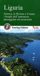 Libro Liguria. le Riviere e il mare, i borghi dell'entroterra, passeggiate ed escursioni. Con guida alle informazioni pratiche