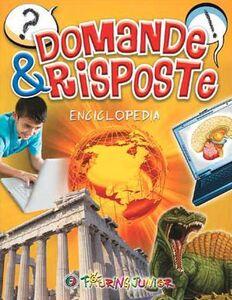 Foto Cover di Domande & risposte. Enciclopedia, Libro di  edito da Touring Junior