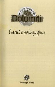 Foto Cover di La buona cucina delle Dolomiti. Carni e selvaggina, Libro di Silvana Franconieri,Elena Ferioli, edito da Touring 1