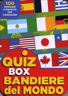 Squillogame.it Bandiere del mondo. 100 domande e risposte per conoscere Image