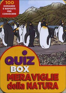 Libro Meraviglie della natura. 100 domande e risposte per conoscere. Ediz. illustrata