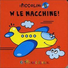 Filmarelalterita.it W le macchine! Ediz. illustrata Image