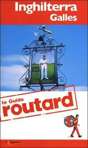 Foto Cover di Inghilterra. Galles, Libro di  edito da Touring Il Viaggiatore