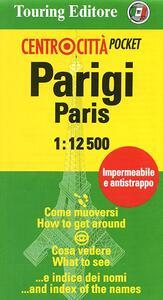 Parigi-Paris 1:12.500. Ediz. italiana ed inglese