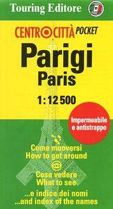 Foto Cover di Parigi-Paris 1:12.500. Ediz. italiana ed inglese, Libro di  edito da Touring