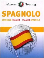 Spagnolo. Italiano-spagnolo, spagnolo-italiano
