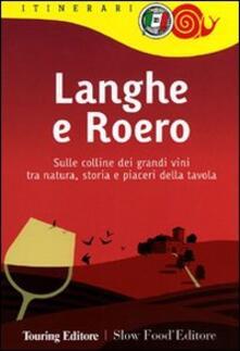 Listadelpopolo.it Langhe e Roero. Sulle colline dei grandi vini tra natura, storia e piaceri della tavola Image