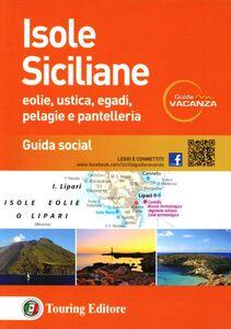 Libro Isole siciliane. Eolie, Ustica, Egadi, Pelagie e Pantelleria. Guida s ocial