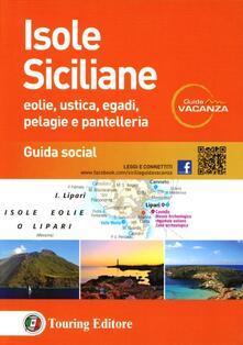 Nordestcaffeisola.it Isole siciliane. Eolie, Ustica, Egadi, Pelagie e Pantelleria. Guida s ocial Image