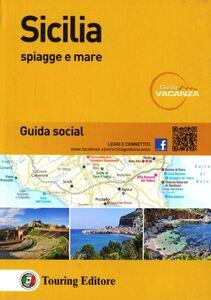 Foto Cover di Sicilia. Spiagge e mare. Guida social, Libro di  edito da Touring