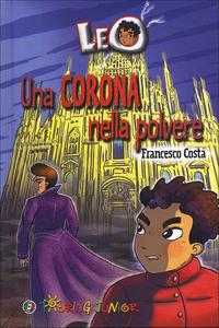 Libro Leo. Una corona nella polvere Francesco Costa