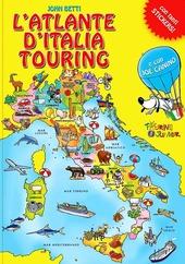 L' atlante d'Italia Touring. Con adesivi