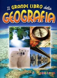Libro Il grande libro della geografia