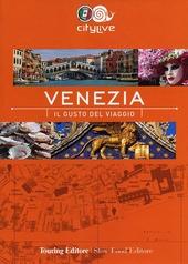 Venezia. Il gusto del viaggio