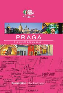 Praga. Il gusto del viaggio