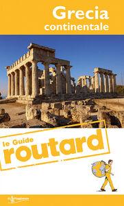 Foto Cover di Grecia continentale, Libro di  edito da Touring Il Viaggiatore
