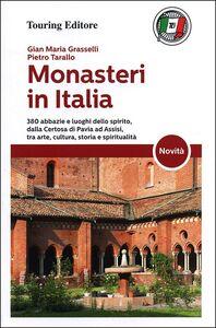 Libro Monasteri in Italia G. Maria Grasselli , Pietro Tarallo