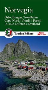 Libro Norvegia. Oslo, Bergen, Trondheim, Capo Nord, i fiordi, i parchi, le isole Lofoten e Svalbard