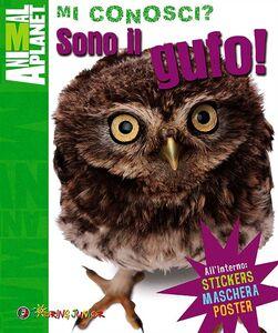 Foto Cover di Sono il gufo! Con gadget, Libro di Camilla de La Bedoyere, edito da Touring Junior