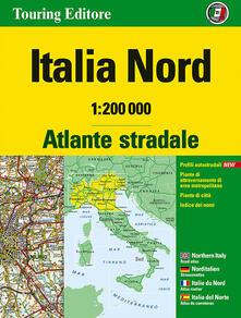 Radiosenisenews.it Atlante stradale Italia Nord 1:200.000. Ediz. multilingue Image