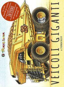 Foto Cover di Veicoli giganti, Libro di Stephen Biesty, edito da Touring Junior 0