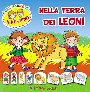 Libro Nella terra dei leoni Irene Mazza