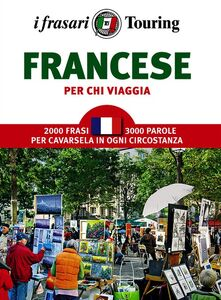 Libro Francese per chi viaggia. I frasari Touring