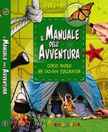 Equilibrifestival.it Il manuale dell'avventura. Corso rapido per giovani esploratori Image