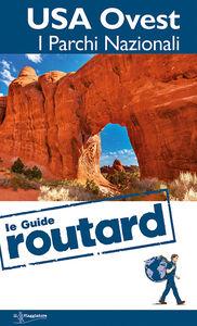 Libro USA Ovest. I parchi nazionali