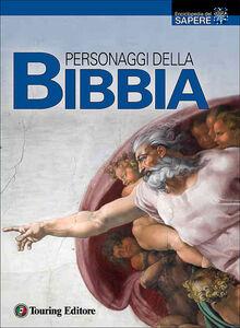 Foto Cover di Personaggi della Bibbia, Libro di  edito da Touring