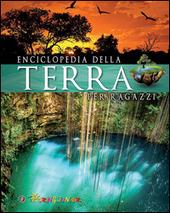 Enciclopedia della Terra per ragazzi
