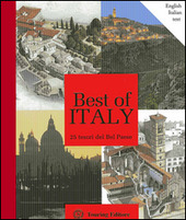Best of Italy. 25 tesori del Bel Paese. Ediz. italiana e inglese