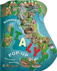 Libro Wonders of Italy. Libro pop-up Dario Cestaro , Paola Zoffoli