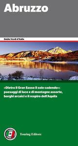 Foto Cover di Abruzzo, Libro di  edito da Touring