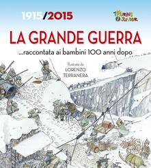 La Grande Guerra... raccontata ai bambini 100 anni dopo. 1915-2015.pdf