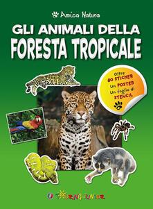 Premioquesti.it Gli animali della foresta tropicale. Amica natura. Con adesivi Image