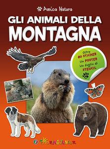 Libro Gli animali della montagna. Amica natura. Con adesivi