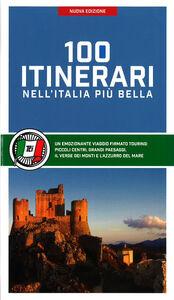 Libro 100 itinerari nell'Italia più bella